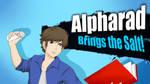 Alpharad Brings the Salt!