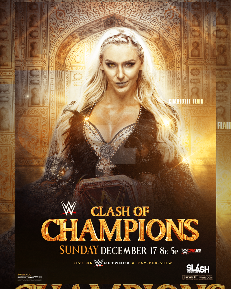 WWE Clash of Champions 2017 Poster ft Charlotte by WWESlashrocker54