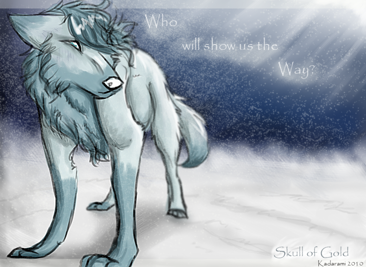 Who will Show us the Way? by Kadarami