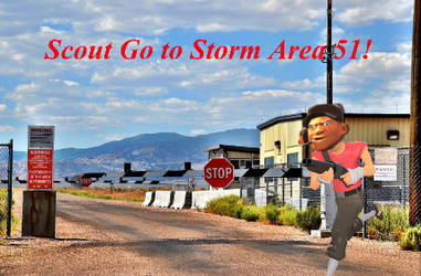 Scout Go to Storm Area 51!