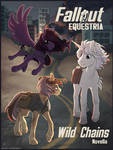 Fallout Equestria: Wild Chains [cover] by YaruGreat