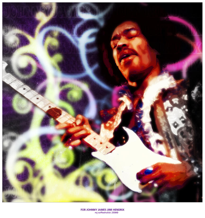 For Johnny James Jimi Hendrix by mj-coffeeholick
