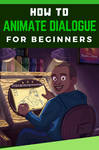 How to Animate Dialogue for Beginners by IanMaiguaPictures