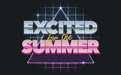 Excited For The Summer