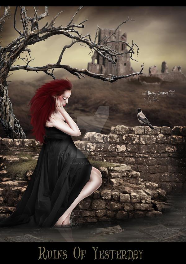 Ruins Of Yesterday by LadyxBoleyn