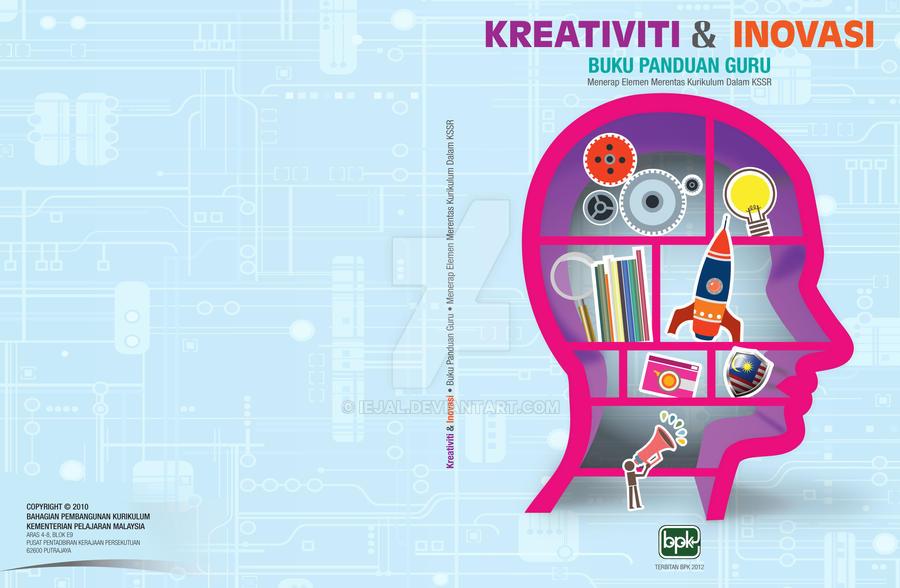 Kreativiti dan Inovasi by iejal