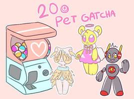 20 points pet gatcha (open)