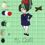 Ms. Quill (ARCADIA O.C)