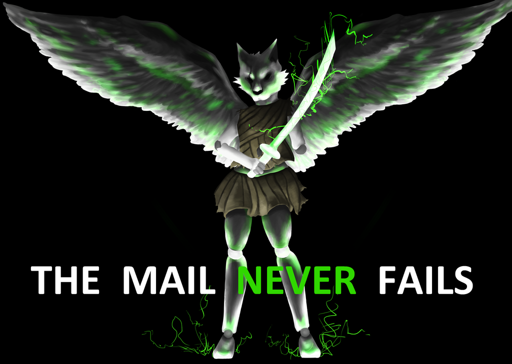 The Mail NEVER Fails by GrumpyDragon