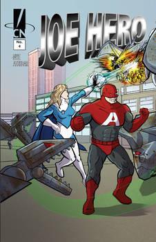 Joe Hero #4: Commence to Austerity