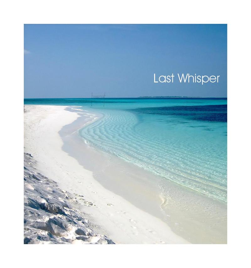 Last Whisper by Pecetta