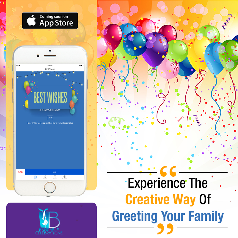 Bankable Celebrations Birthday Wishes App By