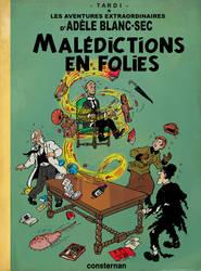 Adele Blanc-Sec meet Tintin: Curses on parade by Christo-LHiver