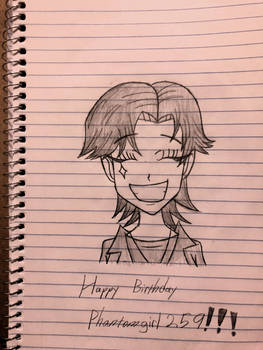 Happy Birthday PHANTOMGIRL259!!!