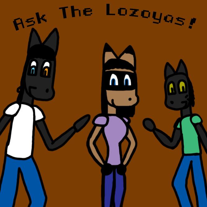 Ask The Lozoyas by Knakaruzu-kun