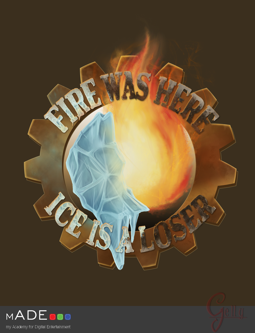 Fire Was Here, Ice Is A Loser by Gellyh