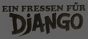 Ein Fressen fuer Django by Fleshgrinder