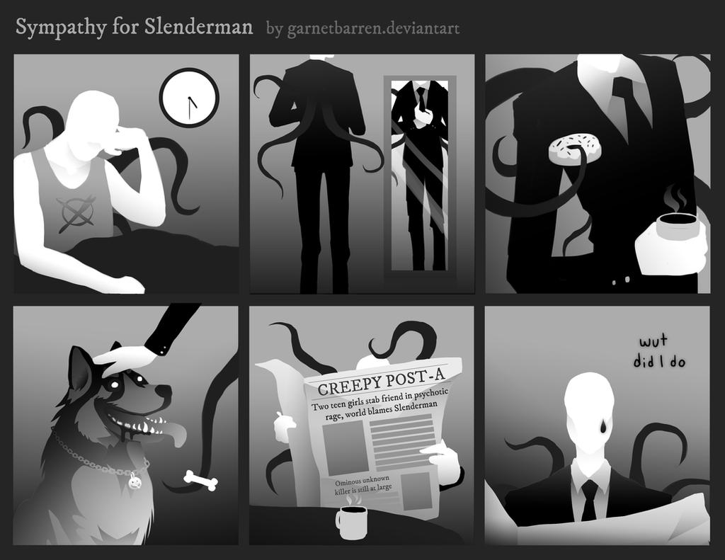 Sympathy for Slenderman by garnetbarren