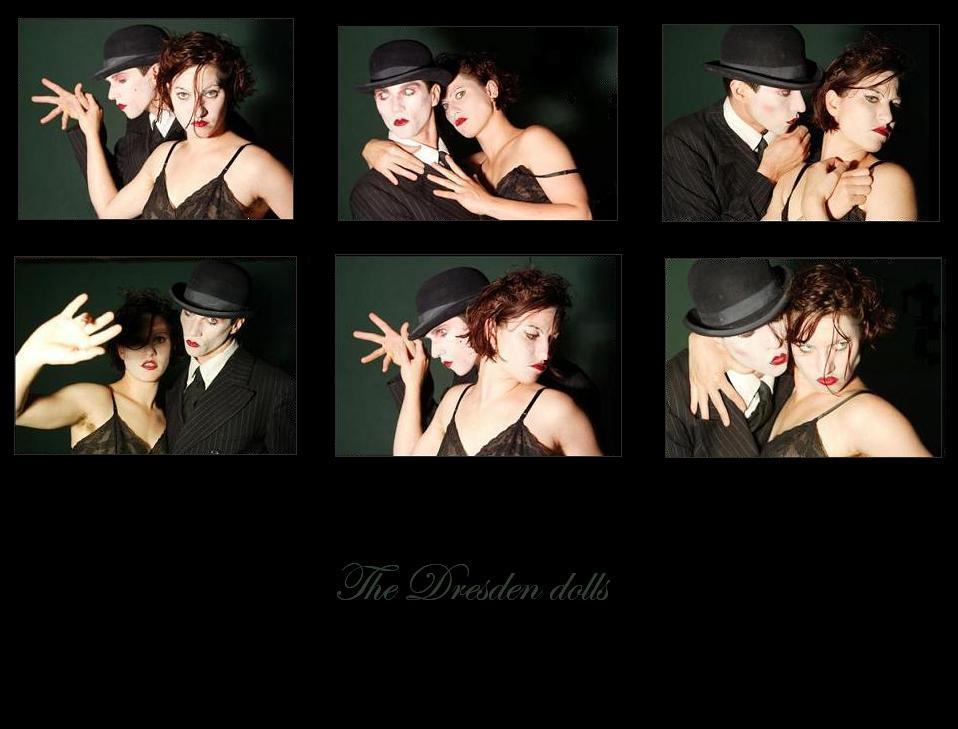 The Dresden Dolls.
