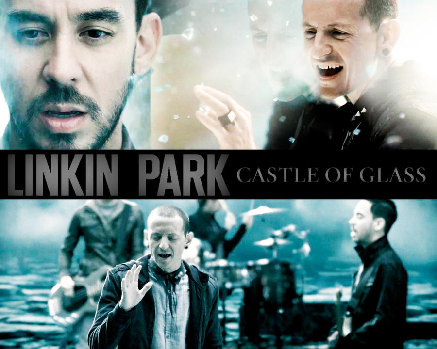Linkin Park - Castle of Glass by NeoRock096