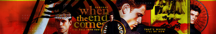 When The End Comes Banner by herrondale