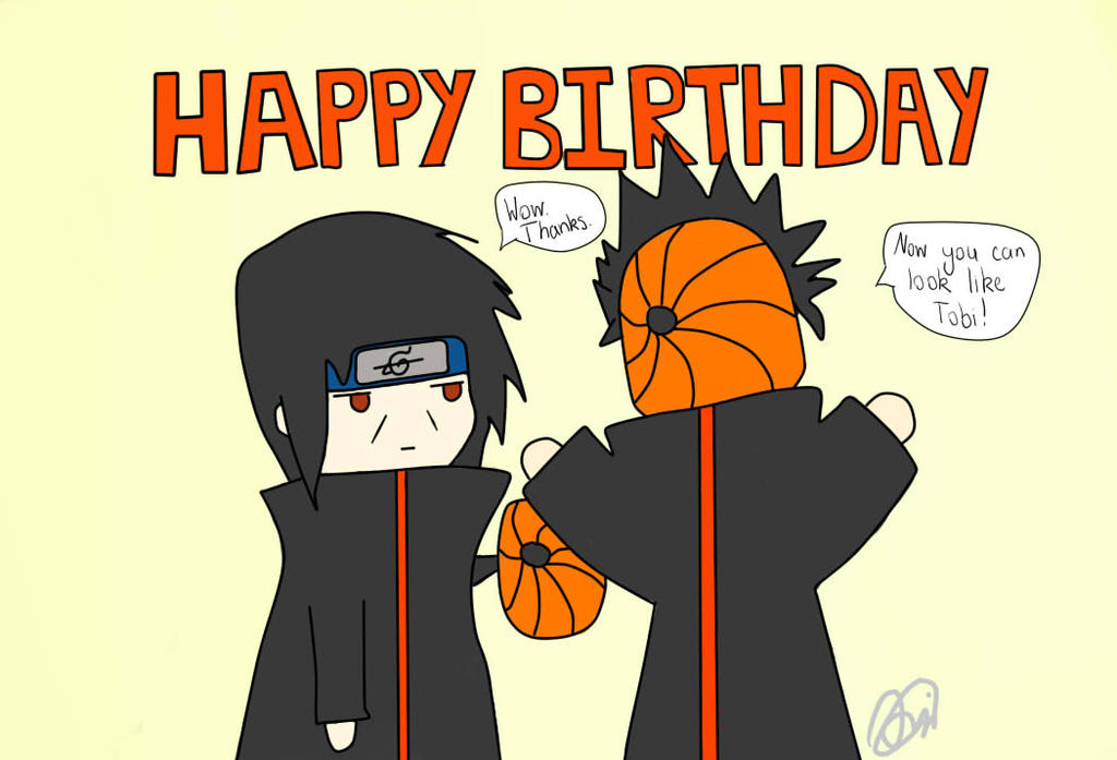 [Imagen: happy_birthday_itachi__by_luckcharm-d531581.jpg]