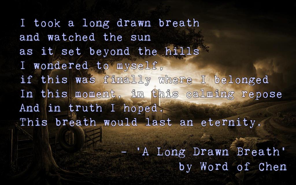 A Long Drawn Breath by WordOfChen
