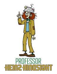 Professor Heinz Hindsight by andrewchandler80
