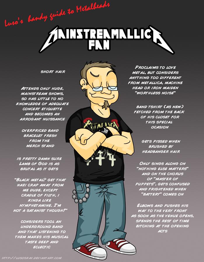 Metal 101- The Mainstreamallica Fan by LusoSkav