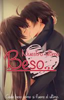 Nuestro Ultimo Beso by YisusGamer16