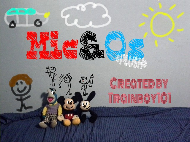 MicOs *PLUSH* Opening Title Card by TrainboysArtwork