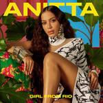 Anitta - GIRL FROM RIO (First Version)