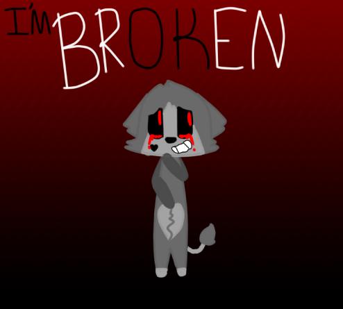 IM brOKen by ghostkitty03