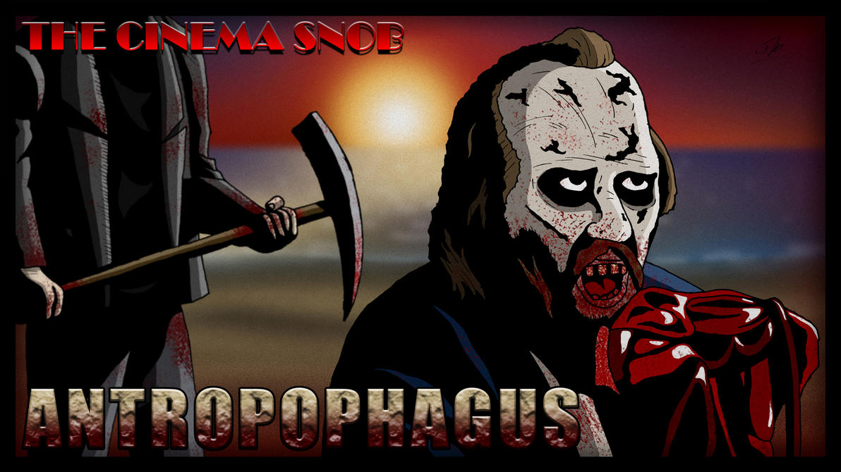 Cinema Snob Antropophagus by ShaunTM