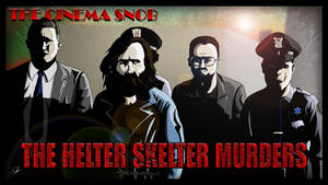 Cinema Snob The Helter Skelter Murders by ShaunTM
