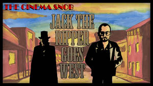 Jack the Ripper goes West