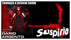Thunder X Review Show: Suspiria