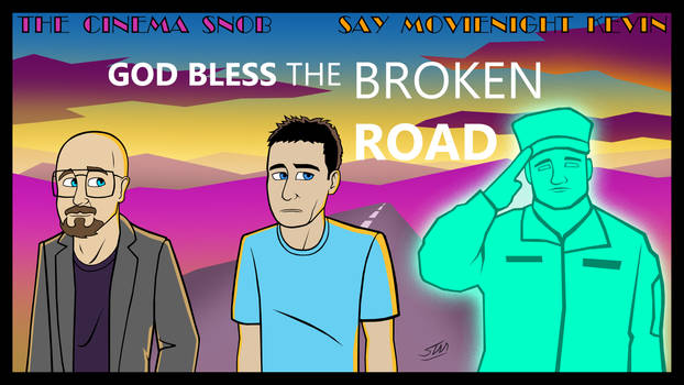God Bless the Broken Road