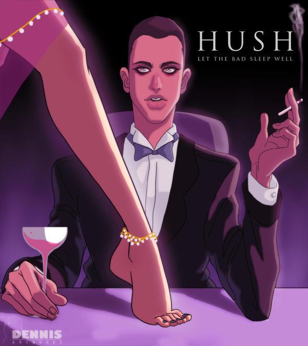 H U S H by David-Dennis