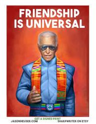 Biden: FriendShip is Universal