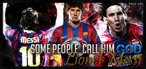 Lionel Messi- God