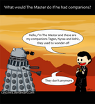 What would The Master do if...