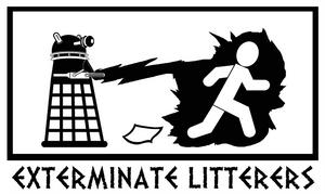 EXTERMINATE LITTERERS - Dalek by caycowa