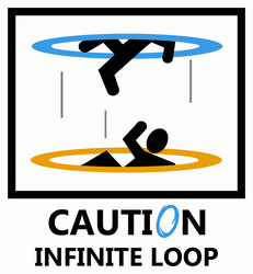 Portal - Caution Infinite Loop
