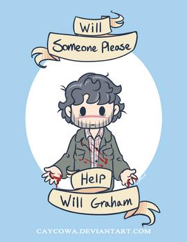 Will Graham  Will someone please help Will Graham