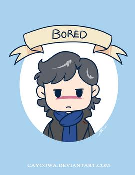 Sherlock  Bored