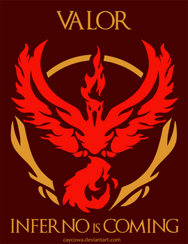 Pokemon Go - Team Valor - Inferno is Coming