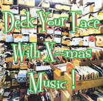 Deck Your Face With X-mas Music cover