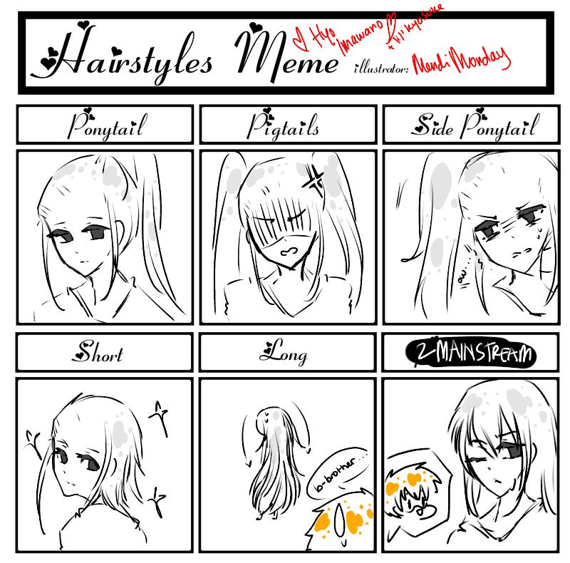 Hairstyle Meme - Hyo Imawano~~ by MendiMonday