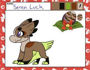 Seren Luck Approval